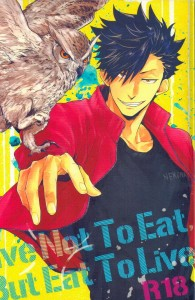 Haikyu!! dj - Live Not To Eat, But Eat To Live