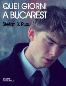Quei giorni a Bucarest